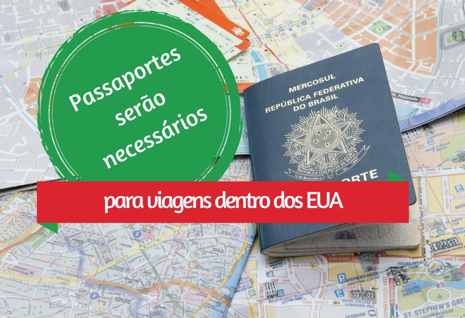 Passaportes serão necessários para viagens dentro dos EUA