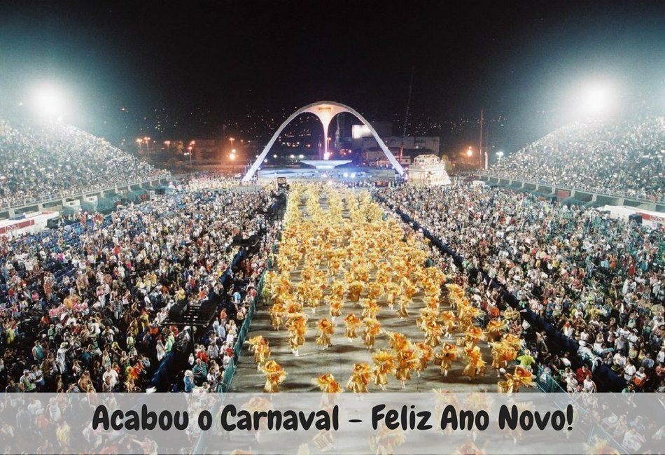 O Carnaval acabou … hora de começar o ano
